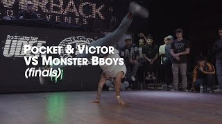 Pocket and Victor vs Monster Bboys (Moy & Gravity) [finał] // I MUST BREAK YOU