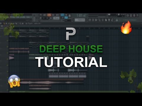 HOW TO MAKE: Deep House - FL Studio tutorial
