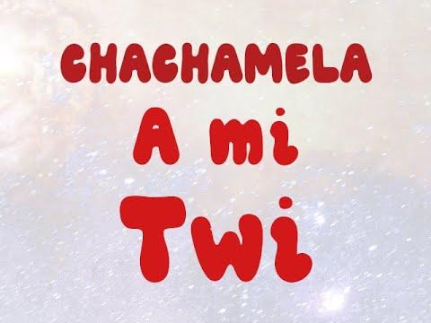 Download Chachamela: A mi twi