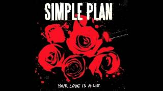Your Love Is A Lie - Simple Plan(Instrumental)