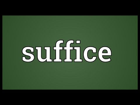 Suffice Meaning