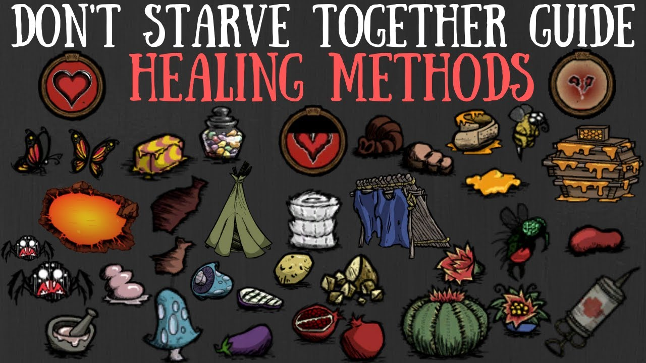Don't Starve Together Guide: Healing Methods [Early/Mid/Late Game]