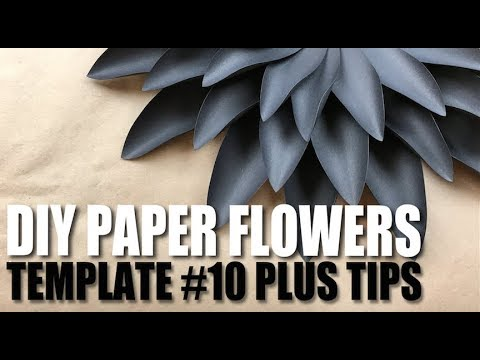 Paper Flower Tutorial | Template #10 Plus Tips