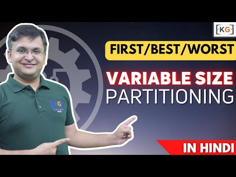 Variable size   FIRST   BEST   WORST   Memory management   OS   Operating System   part -18