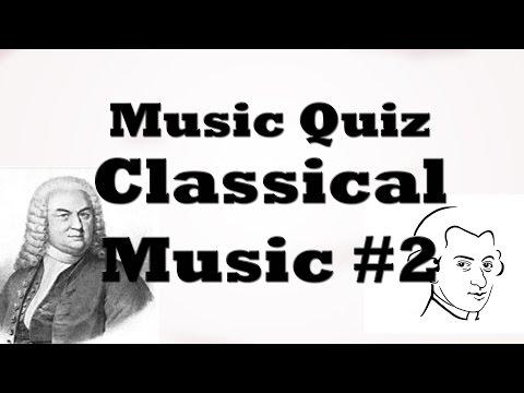 Music Quiz - Classic Classical #2
