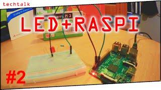 techtalk raspberry pi tutorial 02 leds ber gpio