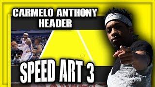 Speed Art Ep. 3 | - Carmelo Anthony