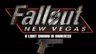 Fallout: New Vegas - Unique Weapons: A Light Shining In Darkness