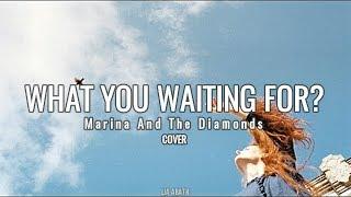 Marina And The Diamonds - What You Waiting For? (Español/Lyrics)