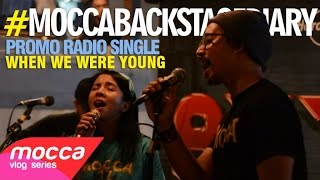 Baixar Promo Single 'When We Were Young' #MoccaBackstageDiary