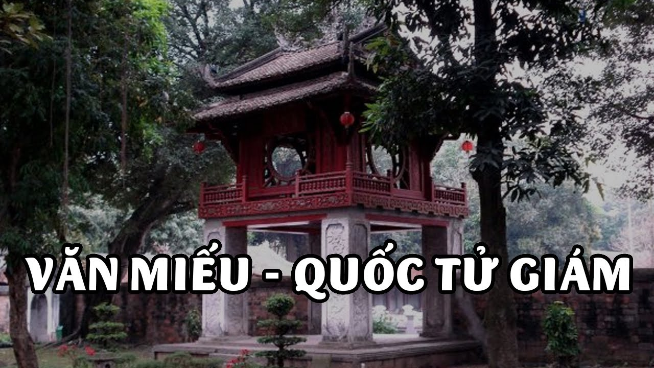 Văn Miếu - Quốc Tử Giám | Biểu tượng văn hóa Việt
