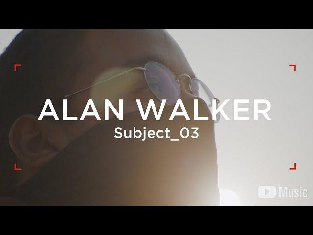Alan Walker - WAW Subject_03 (Artist Spotlight Stories)