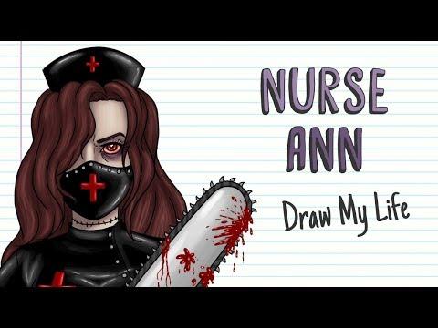 NURSE ANN | Draw My Life