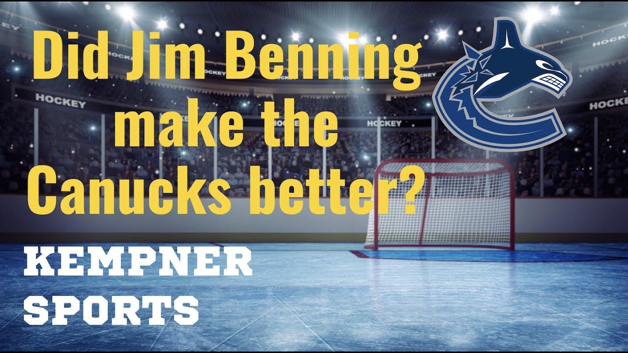 Download Did GM Jim Benning make the Canucks better? (Kempner Sports)