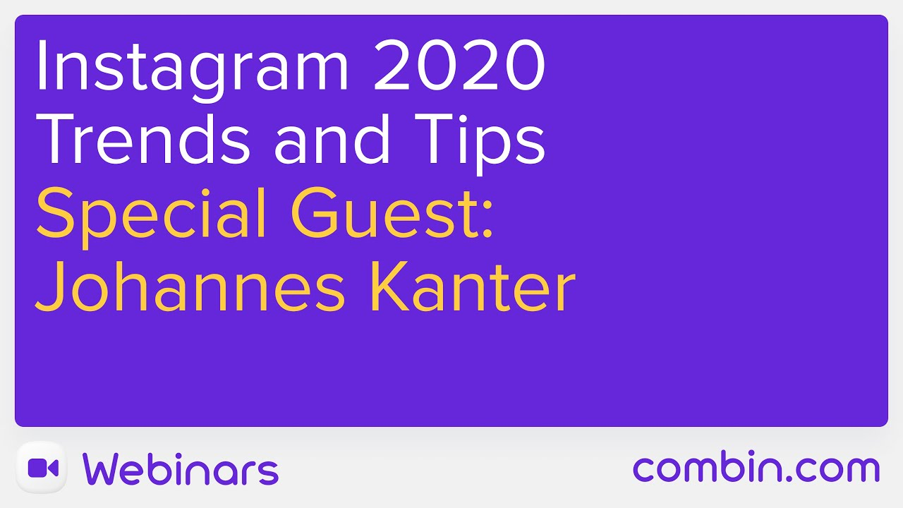 Instagram 2020 Marketing Trends and Tips with Johannes Kanter
