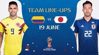 LINEUPS - COLOMBIA v JAPAN - MATCH 16 @ 2018 FIFA World Cup™