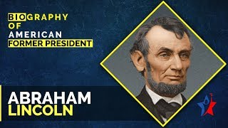 Abraham Lincoln Biography in English - US 16th President