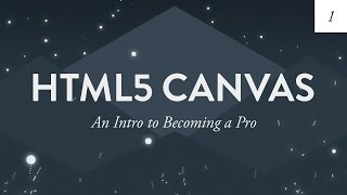 Gambar cover HTML5 Canvas Tutorial for Beginners | An Intro to Becoming a Pro - Ep. 1