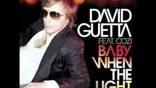 Baby when the light - David Guetta (lyrics)