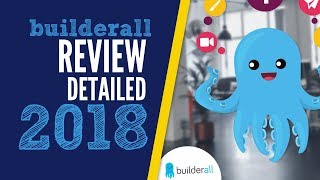 Builderall Review 2018- detailed kinda long yes