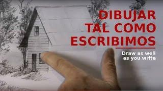 DIBUJAR TAL COMO ESCRIBIMOS./Draw as well as you write.