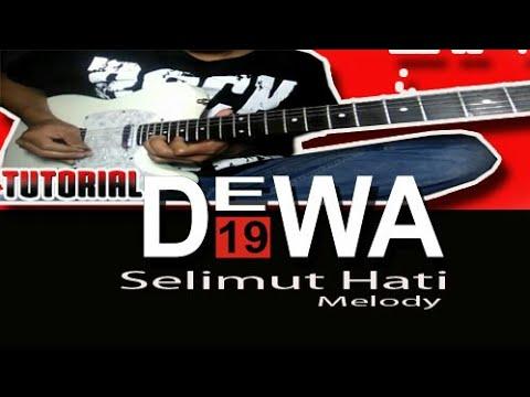 Belajar Melody Lagu DEWA 19 - Selimut Hati    Belajar Guitar