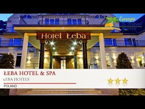 Łeba Hotel & Spa - Łeba Hotels, Poland