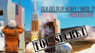 Watch ULA launch a top secret satellite on their Delta IV Heavy!