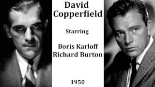 David Copperfield by Charles Dickens (1950) - Starring Richard Burton and Boris Karloff