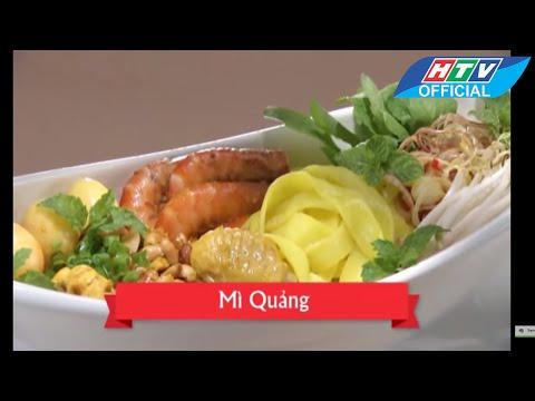 Món ngon mỗi ngày | Mì Quảng | HTV