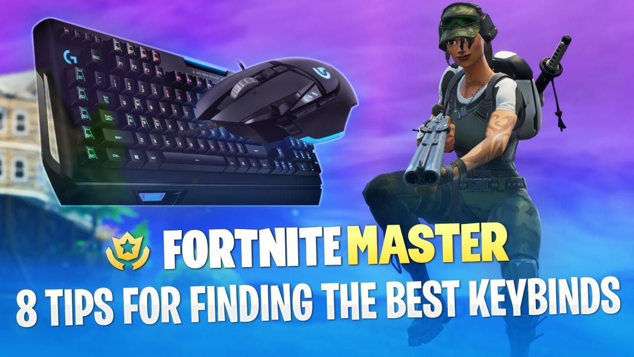 8 Tips for Finding the Best Keybinds (Fortnite Battle Royale
