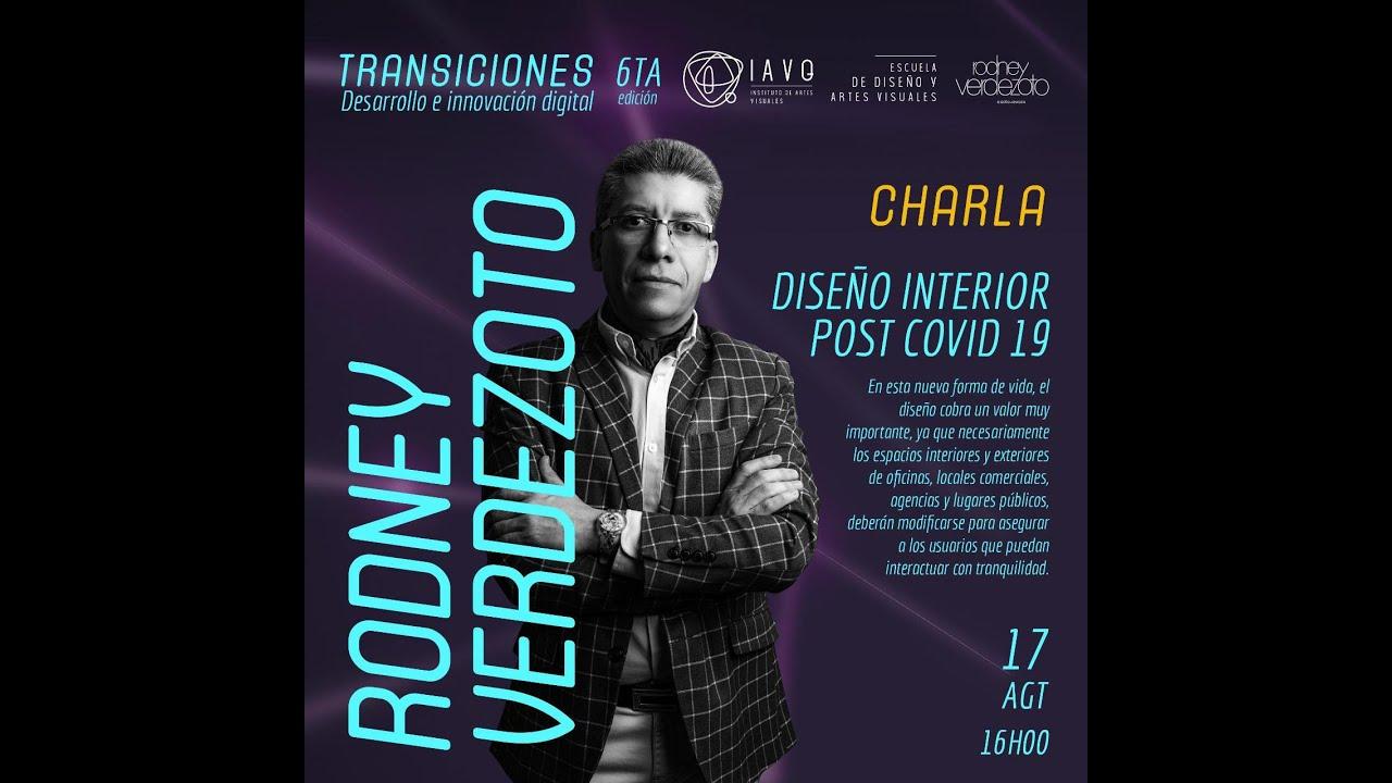 """👩🎨  """"Diseño de Interior Post Covid 19"""" con Rodney Verdezoto"""