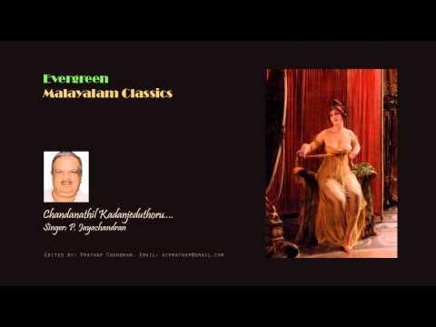 Chandanathil Kadanjeduthoru....by P.Jayachandran