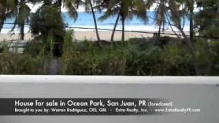 House for sale (foreclosed) in Ocean Park, San Juan, Puerto Rico.