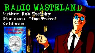 Evidence of Time Travel with Author Rob Shelsky