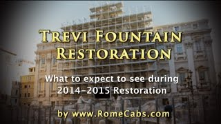 Trevi Fountain Restoration: What to Expect to See in Rome