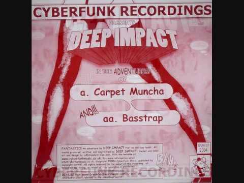 Deep Impact - Carpet Muncha (Original Mix)