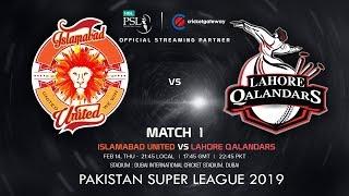 Islamabad United vs Lahore Qalandars - PSL 2019 Match 1