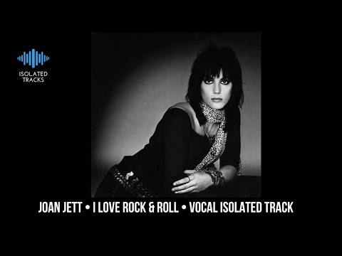 Joan Jett - I Love Rock & Roll - Vocal Only Isolated Track
