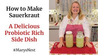 How to Make Homemade Sauerkraut - A Delicious Probiotics Rich Side Dish for Gut Health