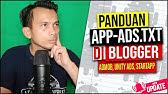Cara Membuat App Ads Txt Admob Gratis 100 Via Blogger Tappx Youtube