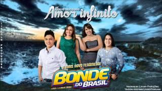 BONDE DO BRASIL AMOR INFINITO CD PROMOCIONAL 2015