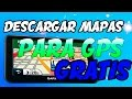 DESCARGAR Y ACTUALIZAR MAPAS PARA GPS GRATIS