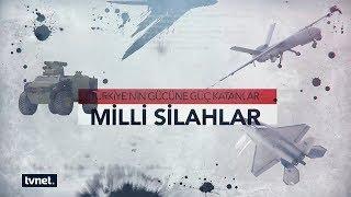 TVNET - Türkiye'nin Gücüne Güç Katanlar: Milli Silahlar Belgeseli