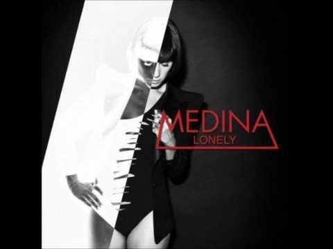 Medina - Lonely HQ [CDQ]