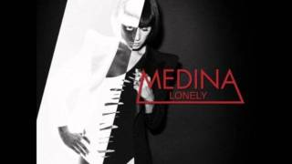 Medina - Lonely HQ [CDQ]