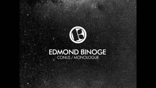 Edmond Binoge - Monologue (Original mix)