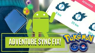 Adventure Sync FIX for Pokemon GO! (Android)