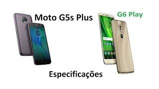Moto G6 Play vs Moto G5S Plus | Comparativo de Especificações