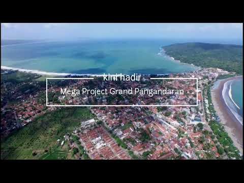 MEGA PROJECT GRAND PANGANDARAN